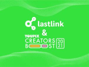 Creators Boost 2021 - Lastlink & Youpix
